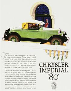 Chrysler Print Ad ~This car is not normal for the 1920s. It's considered unique like Gatsby's car that was yellow.