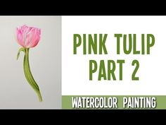 In this video you will see how I was painting a pink tulip. Give it a go! :) Here you can download a sketch and an original photo: 1. sketch: https://drive.g...