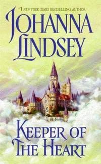 Keeper Of The Heart Paperback - By Johanna Lindsey - One very, very light crease on spine, excellent condition - 2006 - from Cape Cod Book Store $1.00