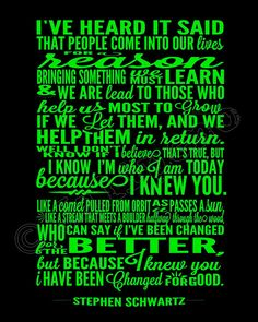 """I Have Been Changed """"For Good"""" Song Lyrics - INSTANT DOWNLOAD Printable Wicked the Broadway Musical Show Play Quote Memorabilia Wall Art Home Office Decor by Jalipeno on Etsy. It's the perfect gift for a teacher, professor, dance teacher, coach, bridesmaid, co-worker, boss, assistant, friend, musical theater fan, etc. and for so many occasions - as a memento from the show, parting gift, retirement, thank you, moving / going away, farewell, graduation, etc. Check my shop for more Wicked…"""
