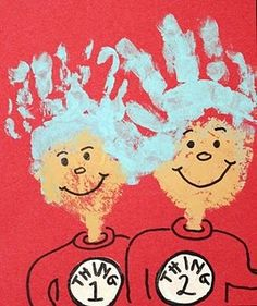 Thing one and Thing two, made with handprints. Adorable.
