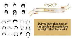 Did you know that most of the people in the world have straight, thick black #hair ? Visit: egowellness.tumblr.com