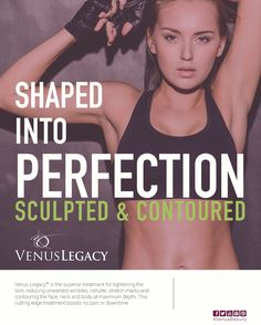 Shaped into Perfection! Get Sculpted & Contoured body with Venus Legacy . For more information on Venus Legacy Visit http://hub.venusconcept.com/venuslegacy/lp/in #VenusBeauty #VenusLegacy