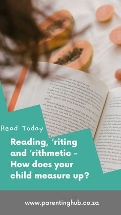 The three R's of learning are reading, 'riting and 'rithmetic. The question for all parents is, how do their children measure up in these three crucial areas?
