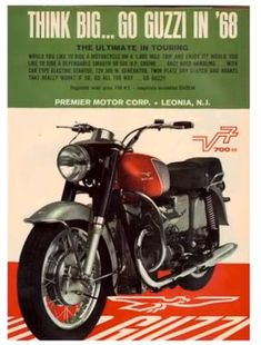 Advertisement - Think big.go Guzzi in Loop frames Moto Guzzi Topics on Gregory Bender's This Old Tractor Motorcycle Posters, Motorcycle Types, Motorcycle Art, Vintage Bikes, Vintage Motorcycles, Moto Guzzi Motorcycles, Guzzi V7, Motorcycle Manufacturers, Classic Motors