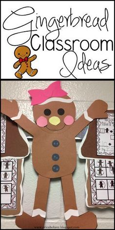 Gingerbread classroom ideas: graphing, math, gingerbread dough, gingerbread man glyph, and more.