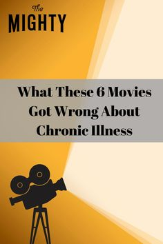 What These 6 Movies Got Wrong About Chronic Illness #chronicillness