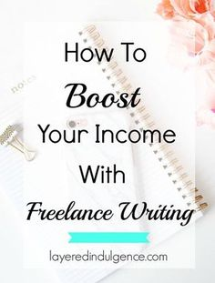 types of lance writing jobs and how to get them lance how bloggers can boost their income lance writing writing jobsget