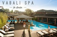 Vabali Spa in Berlin is a perfect escape from life! Pools, saunas, steam rooms, massages, a bar, restaurant, gym, and more ...