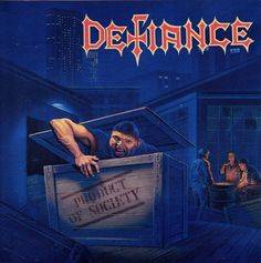 """Defiance """"Product of Society"""""""