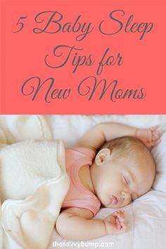 Expecting a new baby? Here are 5 sleep tips for new moms.