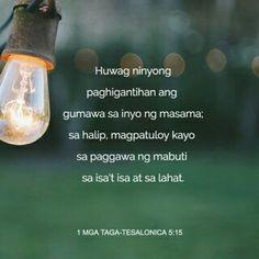 Bible Scriptures, Bible Quotes, Turn And Talk, School Prayer, Inspirational Qoutes, Finding God, Tagalog, Crazy Life, Pro Life