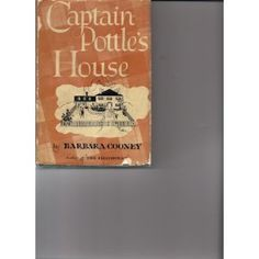 Captain Pottle's House, by Barbara Cooney