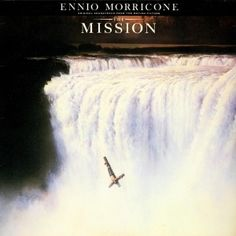 Ennio Morricone - The Mission (1986) - MusicMeter.nl