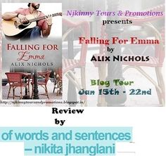 """I fell in love with this book"" says Nikita Jhanglani for #FallingForEmma by @Aalix_nichols https://nikitajhanglani.wordpress.com/2015/01/27/book-review-falling-for-emma/ #Romance #NjkinnyTours #Recommended #BookReview"