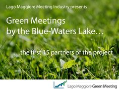 Lago Maggiore Green Meeting Partners  by Lago Maggiore Meeting Industry, via Slideshare