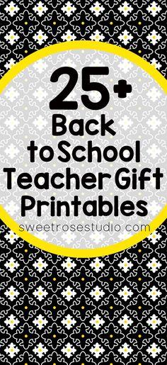 25 Back to School Teacher Gift Printables