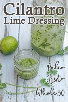 Cilantro Lime Dressing (Keto, Paleo, - The Harvest Skillet - A delicious addition to any salad or Mexican-style recipe, this cilantro lime dressing is not only - Mexican Salad Dressings, Cilantro Salad Dressings, Lime Recipes, Keto Recipes, Healthy Recipes, Induction Recipes, Ketogenic Recipes, Healthy Salads, Healthy Options