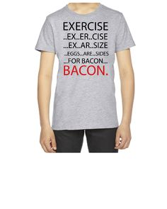 Exercise or Bacon - Youth T-shirt