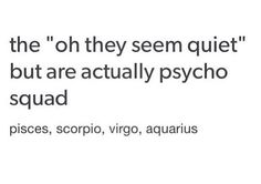 So fuckin true~ Aquarius Pisces And Aquarius, Zodiac Signs Scorpio, Scorpio Quotes, Pisces Facts, Horoscope Signs, Zodiac Horoscope, My Zodiac Sign, Zodiac Quotes, Astrology Signs