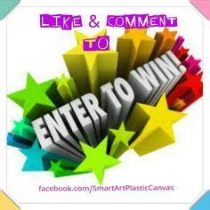 Visit my Facebook page to enter a free giveaway contest! Like & Comment on facebook to Enter to Win a Free Item from SMART ART ~ PLASTIC CANVAS, valued up to $20