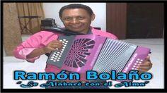 {LE ALABARE CON EL ALMA}-Ramon Bolaño. Vallenato Cristiano.2015