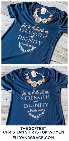 The She is Clothed in Strength and Dignity design on a classic vneck womens cut shirt. If you like your shirts roomy, please order a size up. This shirt is perfect for the Proverbs 31 Woman! (Diy Cutting Board T Shirts) Christian Clothing, Christian Shirts, Christian Gifts For Women, Vinyl Shirts, Cut Shirts, Fall Shirts, Funny Shirts, Vintage T Shirts, Look 2018
