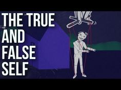 (4) The True and the False Self - YouTube
