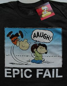 Peanuts Charlie Brown Lucy Football T Shirt Epic Fail Heather Gray L/XL/2XL   eBay - I actually have this shirt!
