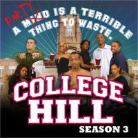 College Hill, Season 3 by College Hill