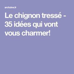 Le chignon tressé - 35 idées qui vont vous charmer!