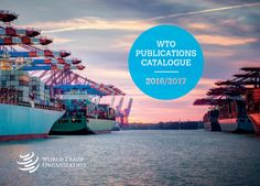 The World Trade Organization (WTO) deals with the global rules of trade between nations. Its main function is to ensure that trade flows as smoothly, predictably and freely as possible. Using this catalogue This catalogue lists all titles published . News Apps, World Trade, Catalog, Public, Organization, June, Events, Change, Website