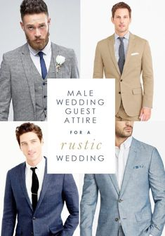 7956bbe649a Wedding Guest Attire Ideas for Men for a Rustic Wedding Men Wedding Attire  Guest