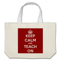 Keep Calm and Teach On Red Large Tote Bag