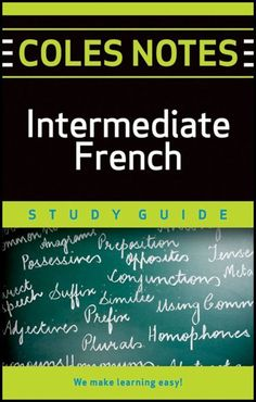 Coles Notes Study Guides  Intermediate French