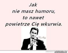 JAK NIE MASZ HUMORU, TO NAWET POWIETRZE CIĘ WKKURWIA. Stupid Texts, Scary, Weird, Humor, Funny, Quotes, Life, Inspiration, Paper