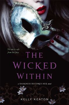 Amazon.com: The Wicked Within (Darkness Becomes Her) eBook: Kelly Keaton: Kindle Store
