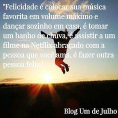 Texto completo no blog: http://www.umdejulho.com/2016/10/28/felicidade-e-so-questao-de-ser/ . . #Felicidade #FelicidadeÉSóQuestãoDeSer #Texto #BlogUmDeJulho #BlogLiterário