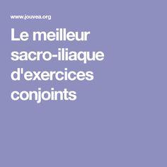 Le meilleur sacro-iliaque d'exercices conjoints