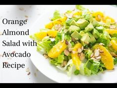 Orange Almond Salad with Avocado — Tastes Lovely