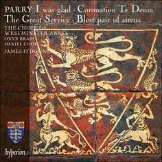 Parry:+I+was+Glad+CD+-+Westminster+Abbey+Choir,+Onyx+Brass+and+organist+Daniel+Cook+raise+the+Abbey+roof+with+this+exhilarating+new+recording+of+music+by+Sir+Charles+Hubert+Hastings+Parry.+Opening+with+the+famous+coronation+anthemI+was+Glad,+heard+here+in+a+brand+new+arrangement+by+Grayston+Ives,+the+disc+also+includes+a+rousing+rendition+ofJerusalemand+new+brass+arrangements+ofHear+my+words+ye+peopleand+theCoronation+Te+Deum,+as+well+asBlest+pair+of+siren...
