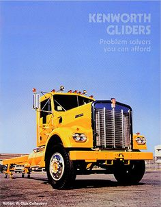 Kenworth glider, everybody did their own work in the day.....saved money and had the pleasure of customization