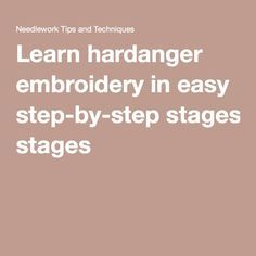 Learn hardanger embroidery in easy step-by-step stages