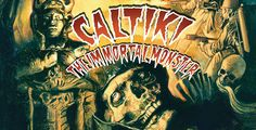 "Blu-ray Review: ""Caltiki: The Immortal Monster"" Is The King Of Cheesy Monster Movies"