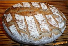 Super chutný chleba z žitného kvásku s podmáslím Aneb můj vychytaný chléb Slovak Recipes, Camembert Cheese, Quiche, Food And Drink, Dairy, Baking, Desserts, Breads, Pizza