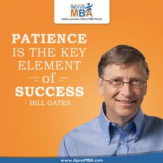 #Patience is not the ability to wait , But the #ability to keep a good attitude while waiting .  #ApnaMBA #Success #MBA #Education #Career