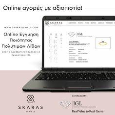 Στο Skaras Jewels προτεραιότητά μας είναι να προσφέρουμε ποιοτική εξυπηρέτηση για μια ολοκληρωμένη εμπειρία πολυτέλειας. Για τη διασφάλιση της ποιότητας των πολύτιμων λίθων που εμπορευόμαστε, συνεργαζόμαστε με το Independent Gemological Laboratory Athens παρέχοντας πιστοποιητικό γνησιότητας σε κάθε πώληση. Για ακόμα πιο άμεση ενημέρωση και αξιοπιστία, η Εγγύηση Ποιότητας Πολύτιμων Λίθων των προϊόντων μας είναι πλέον διαθέσιμη και online στο eshop μας.  Επισκεφτείτε το εδώ: Gems, Jewels, Inspiration, Biblical Inspiration, Jewerly, Rhinestones, Gemstones, Emerald, Fine Jewelry