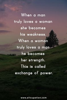 This is true for me... she is definitely my weakness... I just wish I could be her strength...