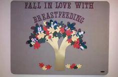 Fall in love with breastfeeding.  #breastfeedingbulletinboard