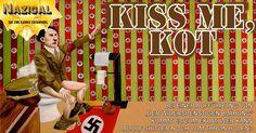 """Kiss Me, Kot"" // Die Jimi Kannix Erfahrung ### Adolf Hitler, Adolf Shitler, Cole Porter, Kiss Me Kate, Musical,"